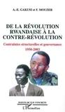 Albert-Enéas Gakusi et Frédérique Mouzer - De la révolution Rwandaise à la contre-révolution - Contraintes structurelles et gouvernance, 1950-2003.
