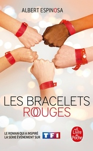 Albert Espinosa - Les bracelets rouges.