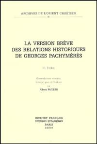 Albert Failler - La version brève des relations historiques de Georges Pachymérès - Volume 3, Index.