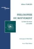 Albert Farges - Philosophie du mouvement.
