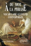 Albert Findling - Du mot à la phrase - Vocabulaire allemand contemporain.
