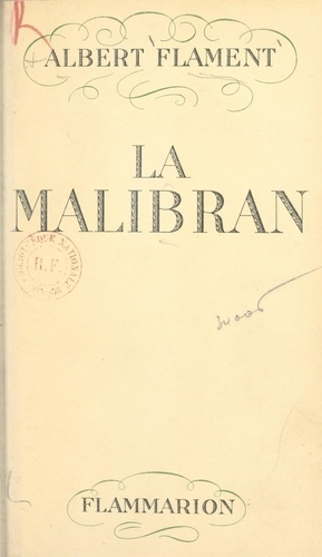 La Malibran, l'enchanteresse errante