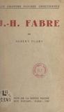 Albert Flory - J.-H. Fabre.