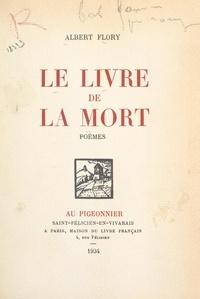 Albert Flory - Le livre de la mort.