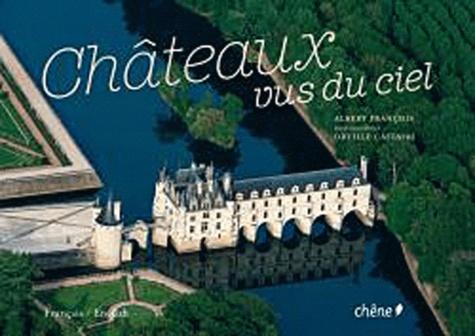 Albert François - Châteaux vus du ciel.