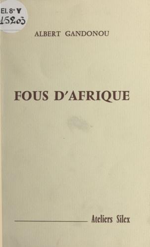 Fous d'Afrique