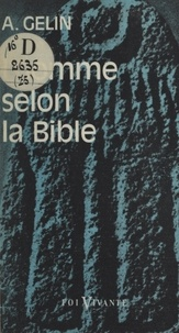 Albert Gelin - L'homme selon la Bible.