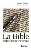Albert Guigui - La Bible - Miroir de notre temps.