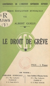 Albert Guigui - Le droit de grève.