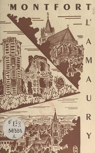 Albert Guimbert et Ch. Pinet - Montfort-l'Amaury - Évoqué par un Montfortois.