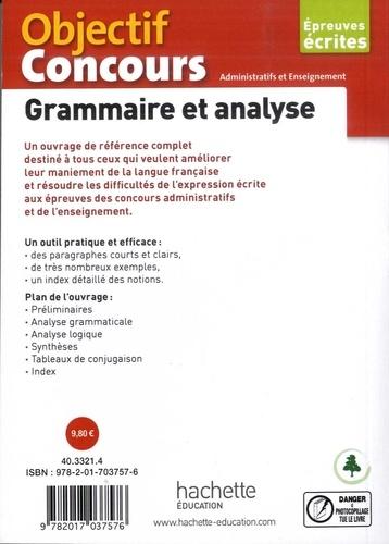 Grammaire et analyse. Epreuves écrites