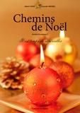 Albert Hari et Yolande Weibel - Chemins de Noël - Il est temps de se réveiller.
