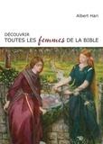 Albert Hari - Découvrir toutes les femmes de la Bible.