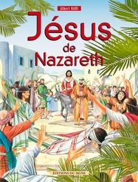 Albert Hari - Jésus de Nazareth.