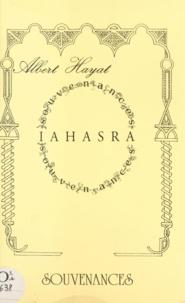 Albert Hayat - Iahasra - Souvenances.