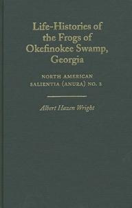 Life-Histories of the Frogs of Okefinokee Swamp, Georgia - Albert Hazen-Wright | Showmesound.org