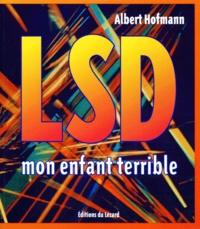 Albert Hofmann - LSD, mon enfant terrible.