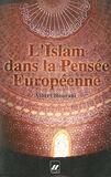 Albert Hourani - L'islam dans la pensée européenne.