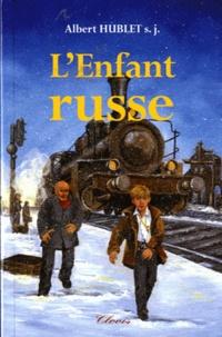 Albert Hublet - L'Enfant russe.