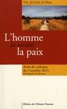 Albert II de Monaco - L'homme, la société, la paix - Actes du colloque du 3 octobre 2015, principauté de Monaco.