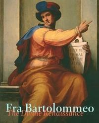 Albert J. Elen et Chris Fischer - Fra Bartolommeo - The Divine Renaissance.