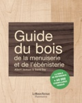 Albert Jackson et David Day - Guide du bois, de la menuiserie et de l'ébénisterie.
