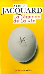 Albert Jacquard - La légende de la vie.