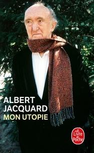 Est-ce gratuit de télécharger des livres dans le coin? Mon utopie (French Edition)  9782253120902 par Albert Jacquard