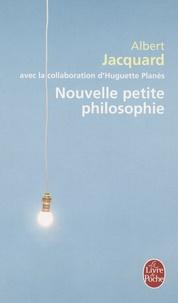 Albert Jacquard - Nouvelle petite philosophie.