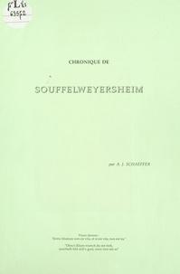 Albert-Joseph Schaeffer et A. Schaeffer-Weiss - Chronique de Souffelweyersheim.