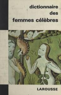 Albert Jourcin et Philippe Van Tieghem - Dictionnaire des femmes célèbres.
