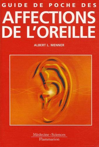 Albert-L Menner - Guide de poche des affections de l'oreille.