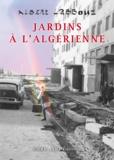 Albert Labbouz - Jardins à l'algérienne.