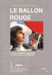 Albert Lamorisse et Soazig Petit - Le ballon rouge. 1 DVD