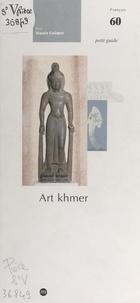 Albert Le Bonheur et  Musée Guimet - Art khmer.