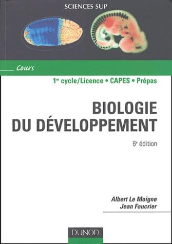 Albert Le Moigne et Jean Foucrier - Biologie du développement.