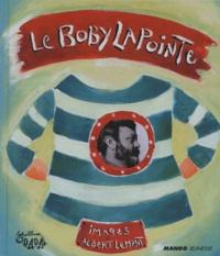 Albert Lemant et Boby Lapointe - Le Boby Lapointe.