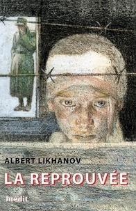Albert Likhanov - La réprouvée.