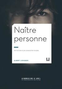 Albert Likhanov - Naître personne.