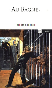 Kindle books téléchargements gratuits au Royaume-Uni Au Bagne (French Edition) par Albert Londres
