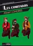 Albert Londres - Les comitadjis.