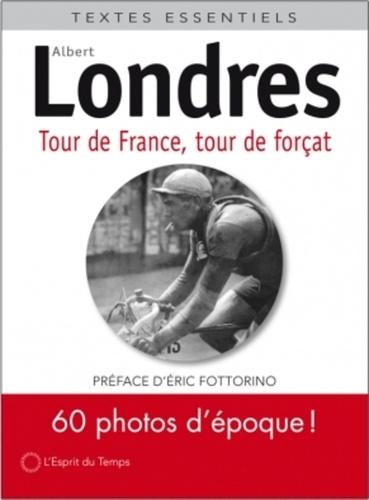Tour de France, tour de forçats