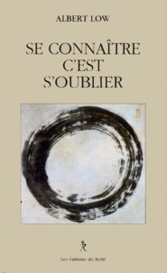 Histoiresdenlire.be SE CONNAITRE C'EST S'OUBLIER. Propos et enseignement zen Image