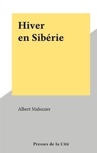 Albert Mahuzier - Hiver en Sibérie.