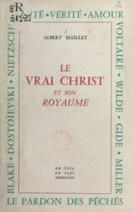 Albert Maillet - Le vrai Christ et son royaume - Un livre en sept tonnerres.