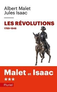Albert Malet et Jules Isaac - Histoire - Tome 3, Les révolutions 1789-1848.