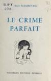 Albert Mambourg - Le crime parfait.