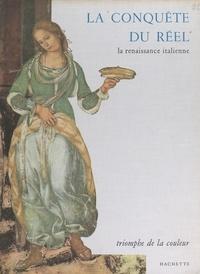 Albert Marchais et Laurent Tisné - La conquête du réel, la Renaissance italienne.