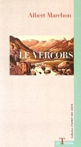 Albert Marchon - Le Vercors.