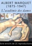 Albert Marquet - L'académie des dames – vingt attitudes - (attention : réservé à des lecteurs +18 ans).